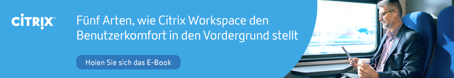 5 ways Citrix Workspace puts user experience first