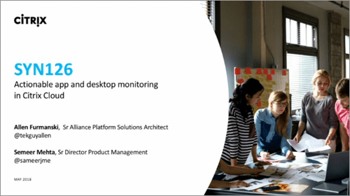 Citrix Synergy TV - SYN126 - Actionable app and desktop monitoring in Citrix Cloud